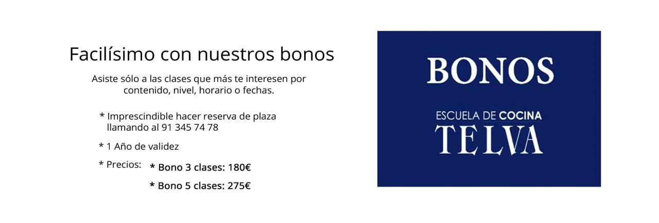 Asiste sólo a las clases de cocina que más te interesen. 1 Año de validez. Bono 3 clases: 180€. Bono 5 clases: 275€