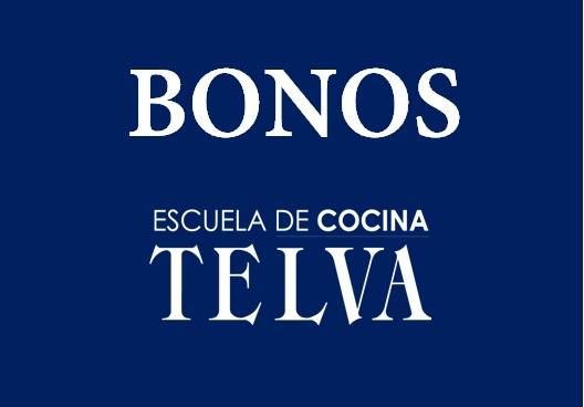 Bonos de clases Escuela de Cocina TELVA